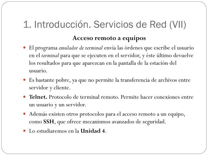 1. Introducción. Servicios de Red (VII)