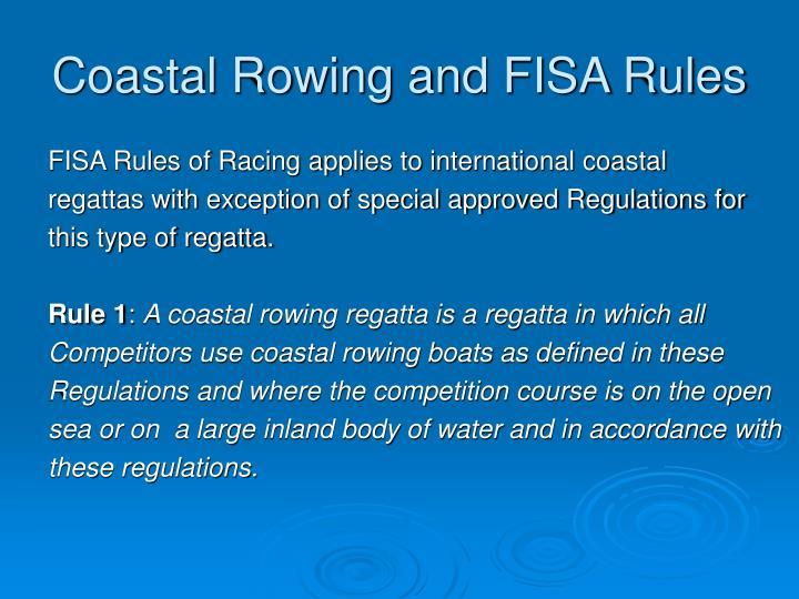 Coastal rowing and fisa rules