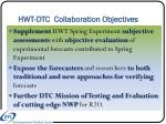 hwt dtc collaboration objectives