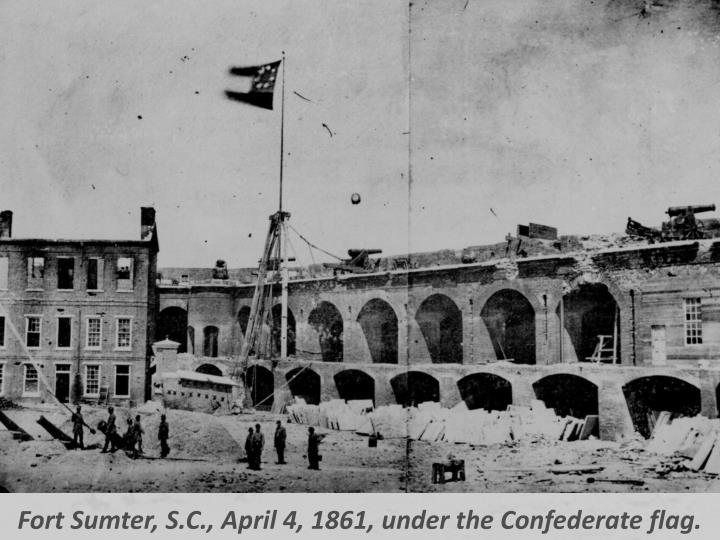 Fort Sumter, S.C., April 4, 1861, under the Confederate flag.