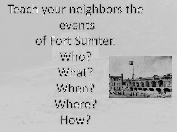 Teach your neighbors the