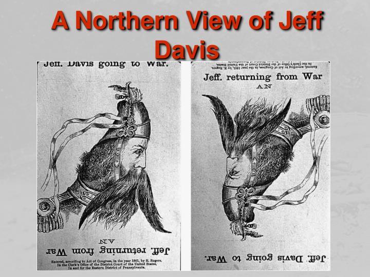 A Northern View of Jeff Davis