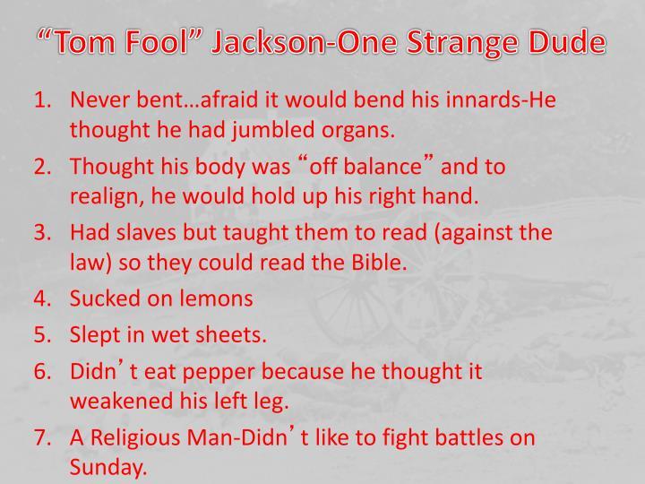 """Tom Fool"" Jackson-One Strange Dude"