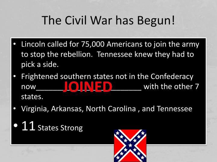The Civil War has Begun!