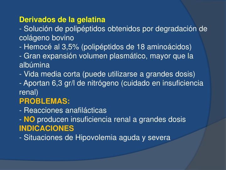 Derivados de la gelatina