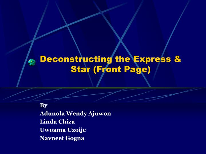 Ppt Deconstructing The Express Star Front Page
