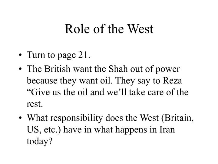 Role of the West