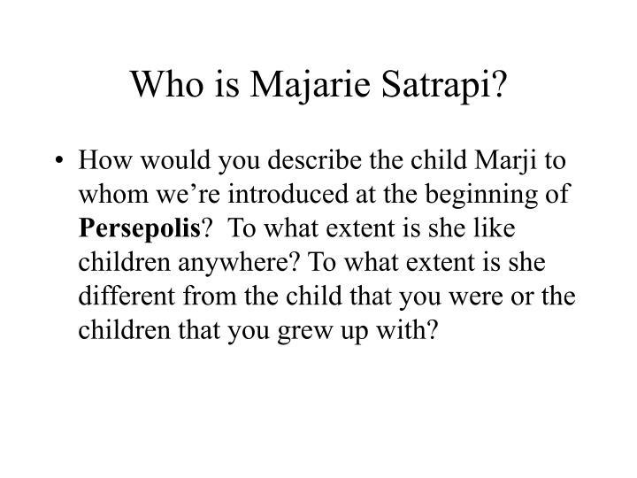 Who is Majarie Satrapi?