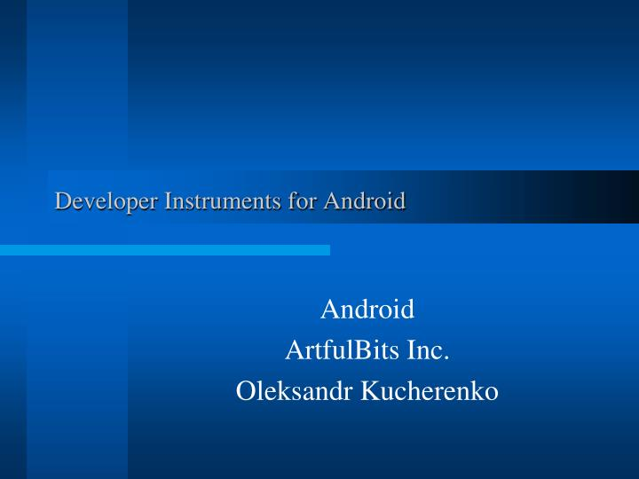 developer instruments for android n.