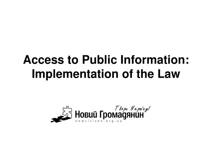 access to public information implementation of the law n.