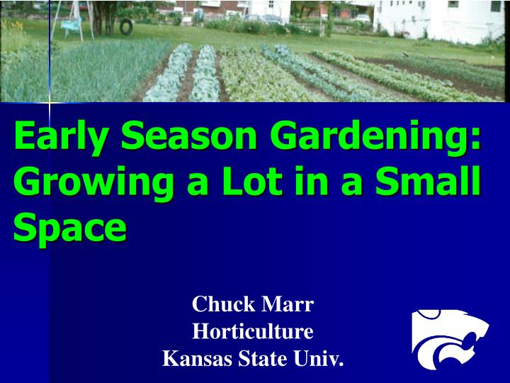 early season gardening growing a lot in a small space n.