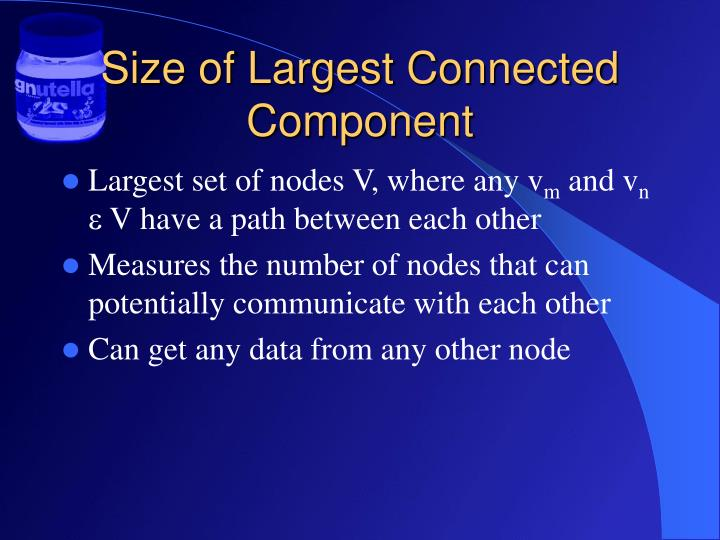 Size of Largest Connected Component