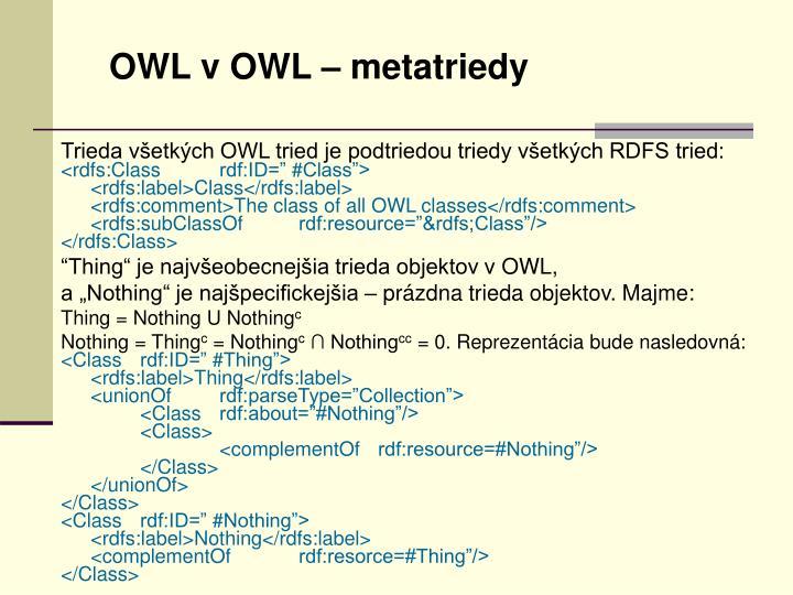 OWL v OWL – metatriedy
