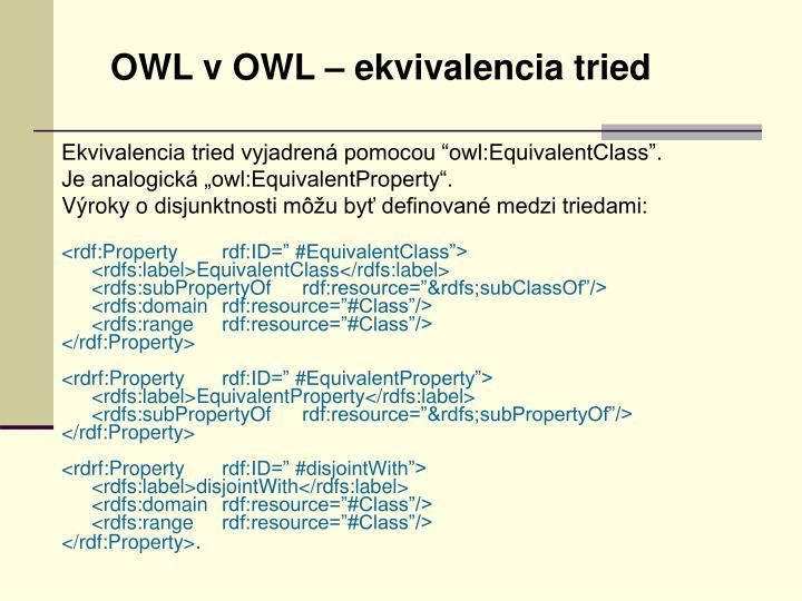 OWL v OWL – ekvivalencia tried