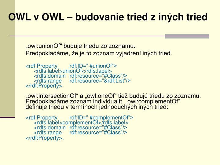 OWL v OWL – budovanie tried z iných tried