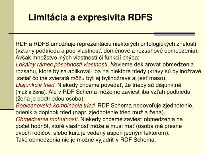 Limitácia a expresivita RDFS