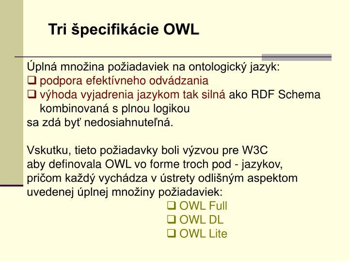 Tri špecifikácie OWL