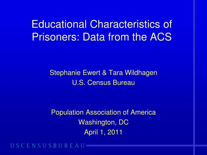 educational characteristics of prisoners data from the acs n.