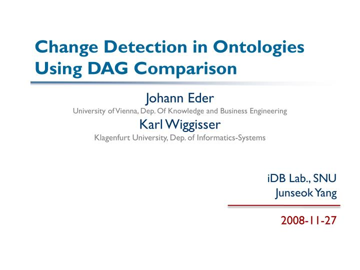 change detection in ontologies using dag comparison n.