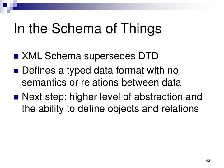 In the Schema of Things