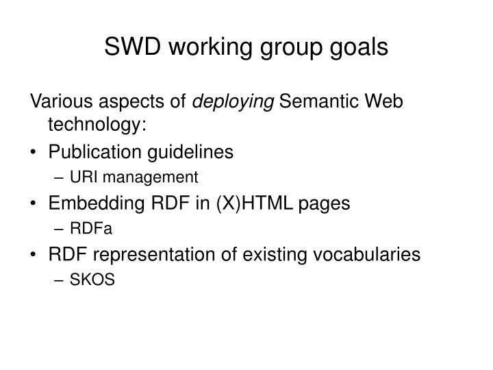 Swd working group goals