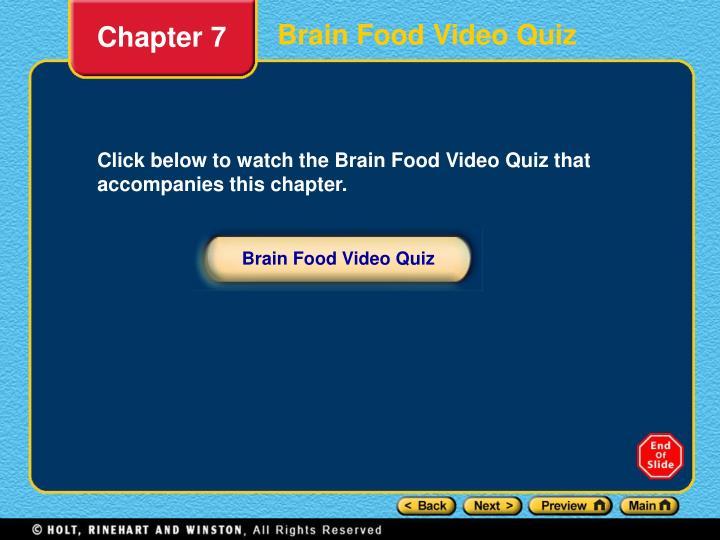Brain Food Video Quiz