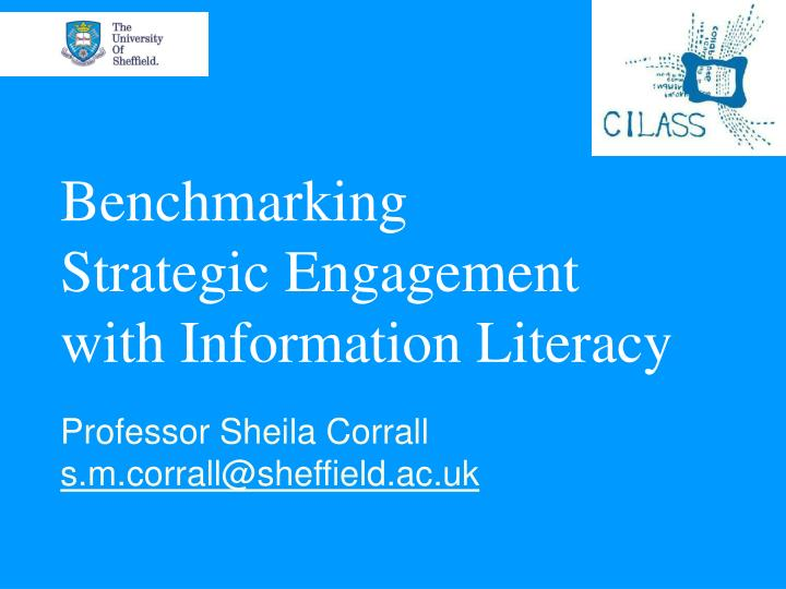 benchmarking strategic engagement with information literacy n.