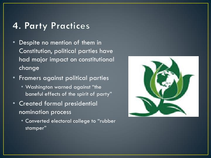 4. Party Practices