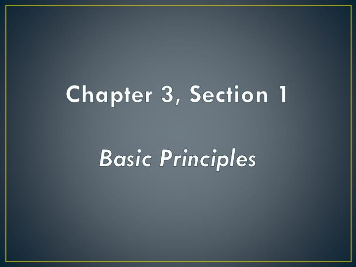 Chapter 3, Section 1