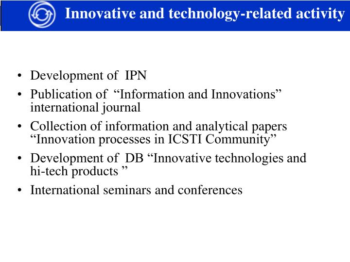 innovative and technology related activity n.
