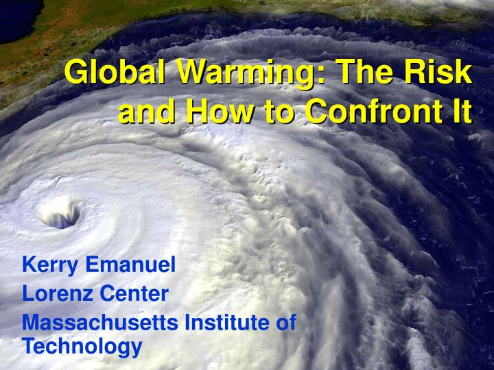 global warming the risk and how to confront it n.