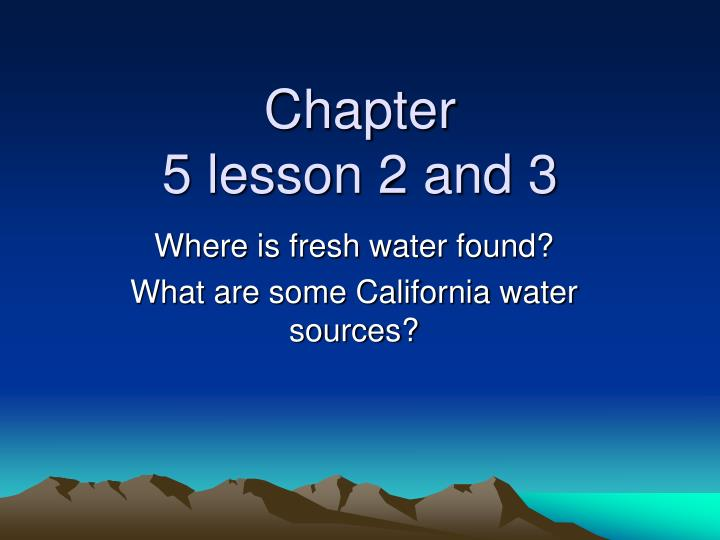 chapter 5 lesson 2 and 3 n.