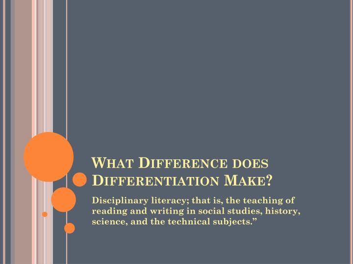 what difference does differentiation make n.