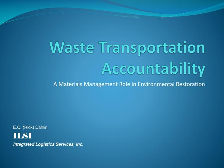 waste transportation accountability n.