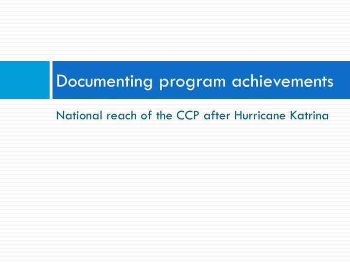 Documenting program achievements