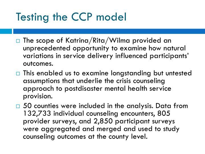 Testing the CCP model