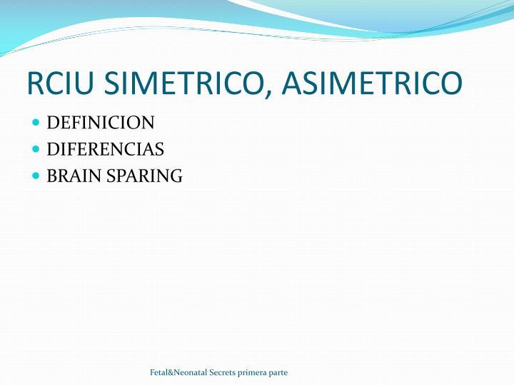 Rciu simetrico asimetrico