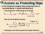 acetals as protecting grps1