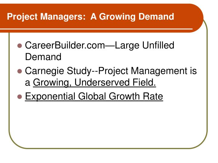 Project managers a growing demand