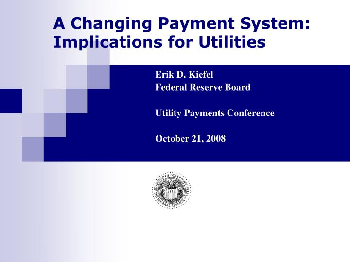 a changing payment system implications for utilities n.