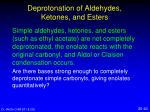deprotonation of aldehydes ketones and esters