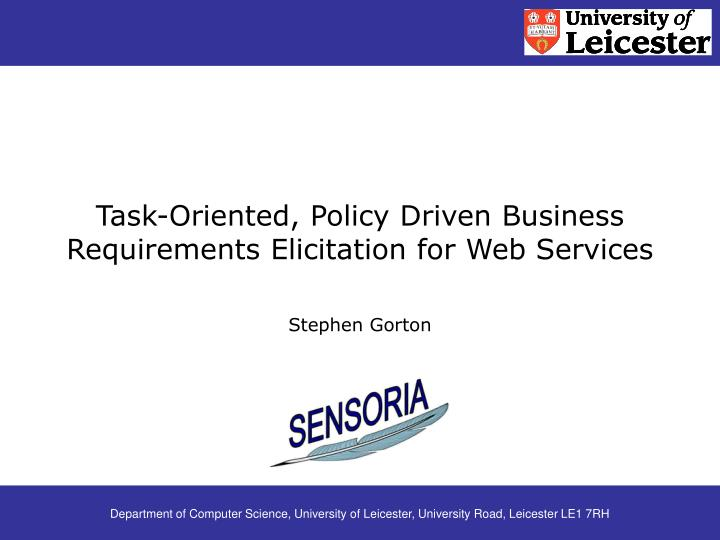 task oriented policy driven business requirements elicitation for web services n.