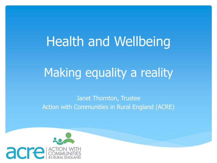 health and wellbeing making equality a reality n.