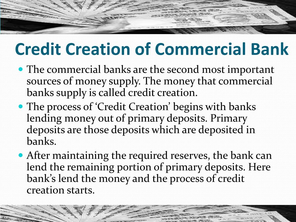 PPT - CREDIT CREATION BY COMMERCIAL BANKS PowerPoint Presentation