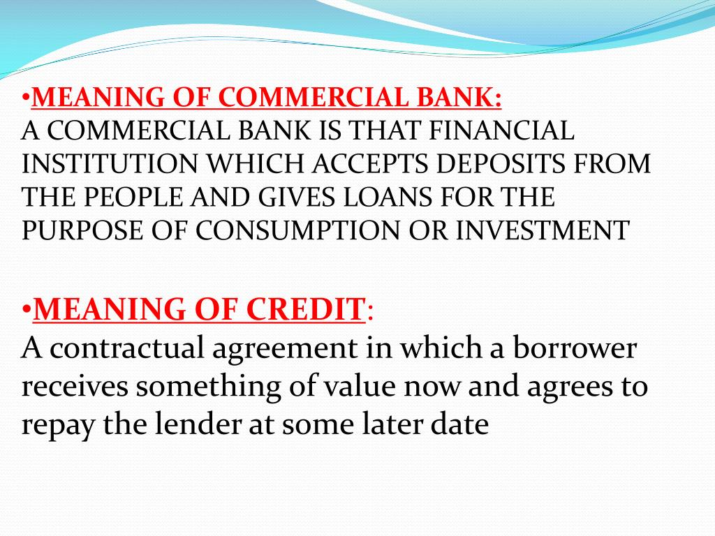 PPT - CREDIT CREATION BY COMMERCIAL BANKS PowerPoint