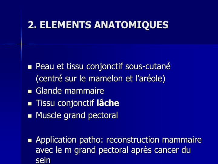 2. ELEMENTS ANATOMIQUES