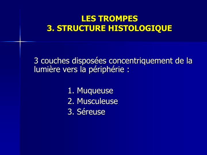 LES TROMPES