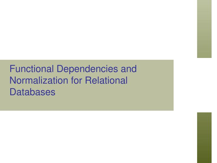 functional dependencies and normalization for relational databases n.