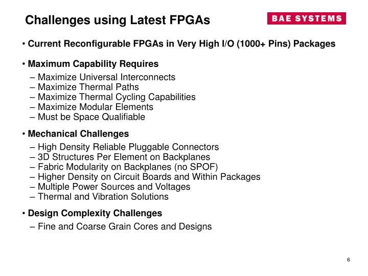 Challenges using Latest FPGAs