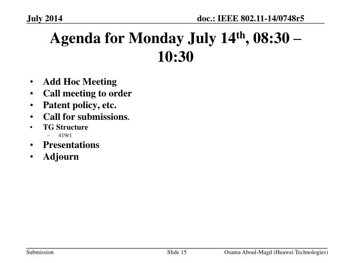 Agenda for Monday July 14